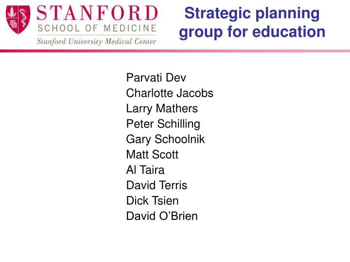 Strategic planning group for education