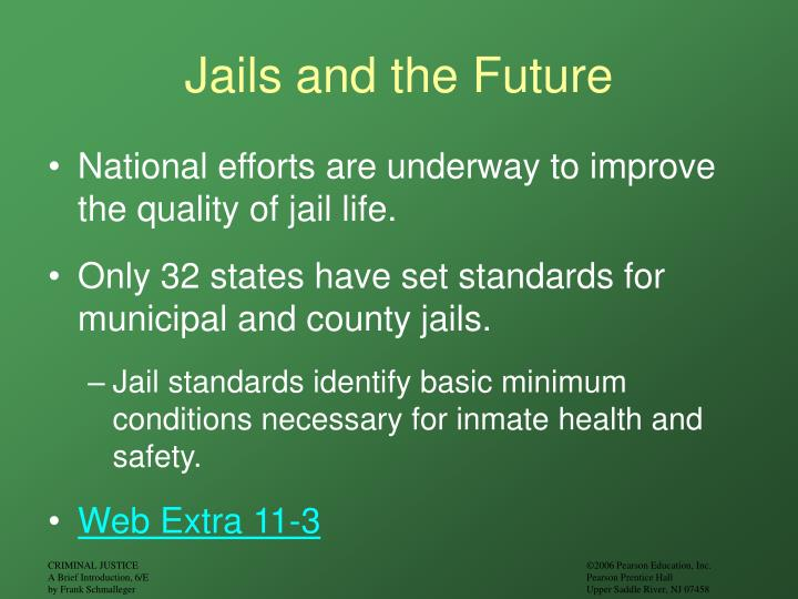Jails and the Future