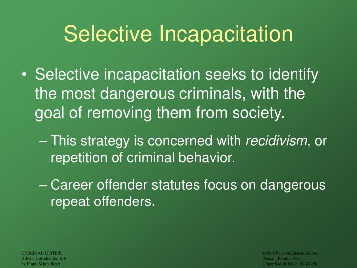 Selective Incapacitation