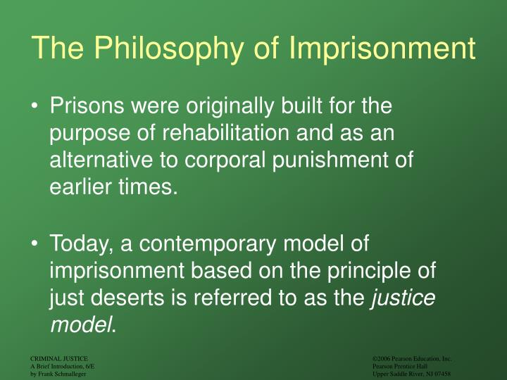 The Philosophy of Imprisonment