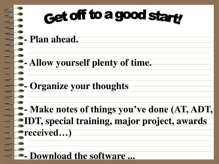 Get off to a good start!