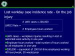 lost workday case incidence rate on the job injury