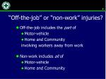 off the job or non work injuries