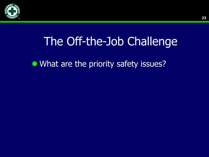 The Off-the-Job Challenge