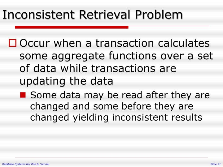 Inconsistent Retrieval Problem