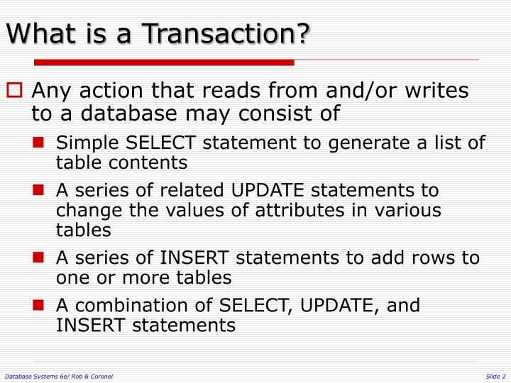 What is a transaction