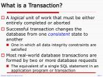 what is a transaction1