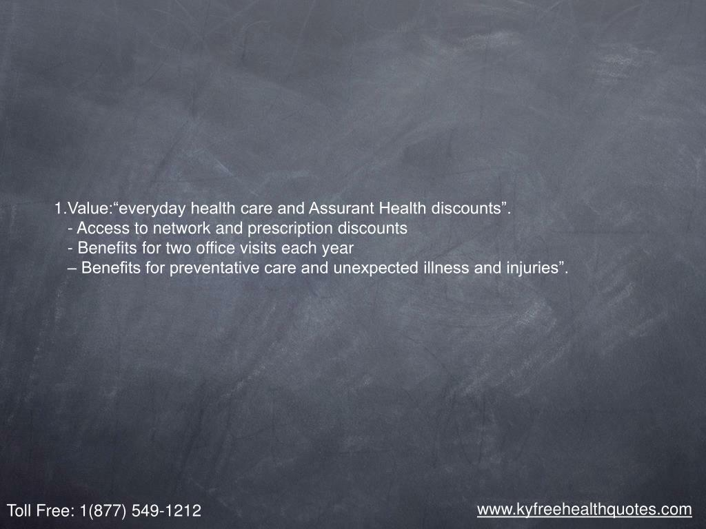 """Value:""""everyday health care and Assurant Health discounts""""."""