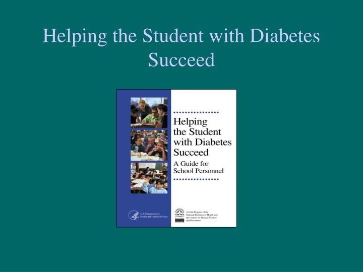 Helping the Student with Diabetes Succeed