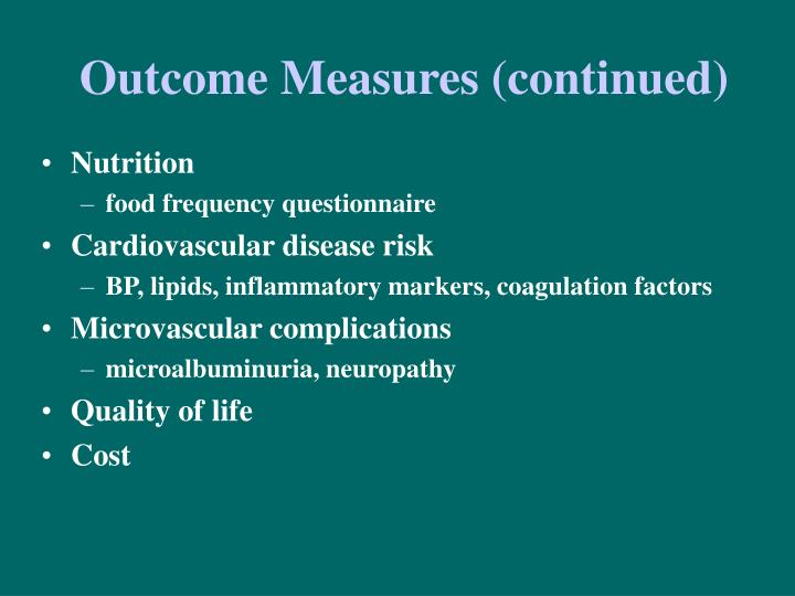 Outcome Measures (continued)