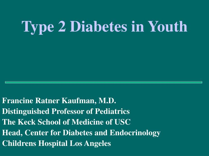 Type 2 Diabetes in Youth