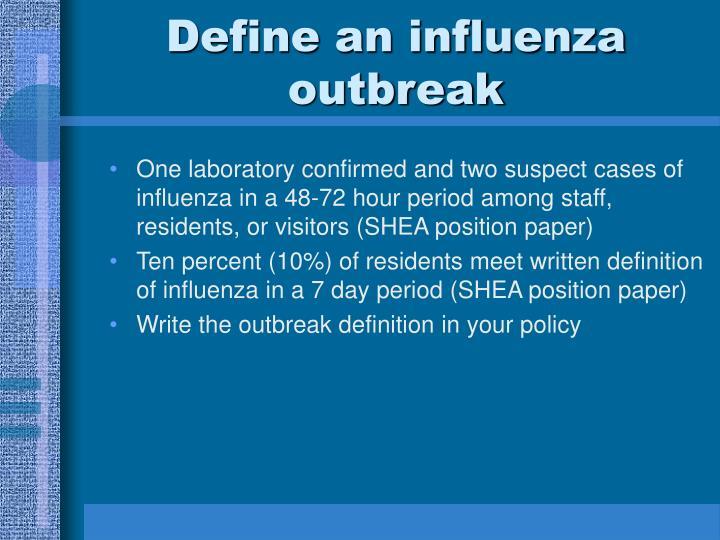 Define an influenza outbreak