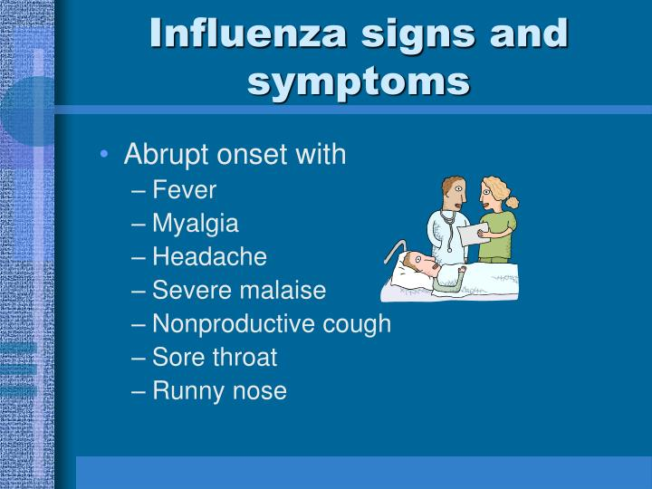 Influenza signs and symptoms