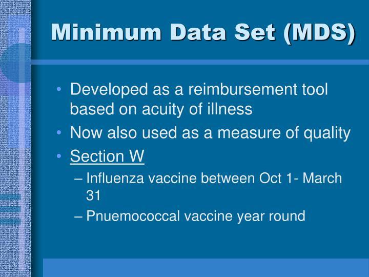 Minimum Data Set (MDS)