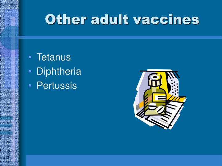 Other adult vaccines