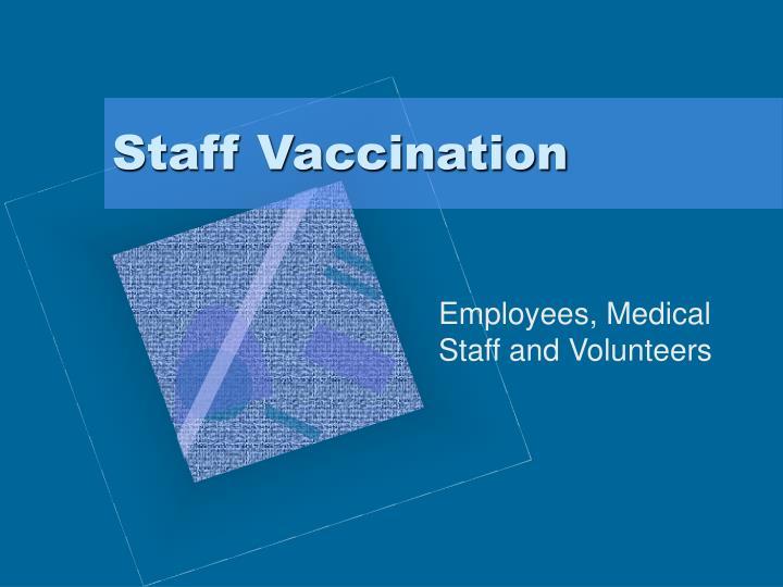 Staff Vaccination