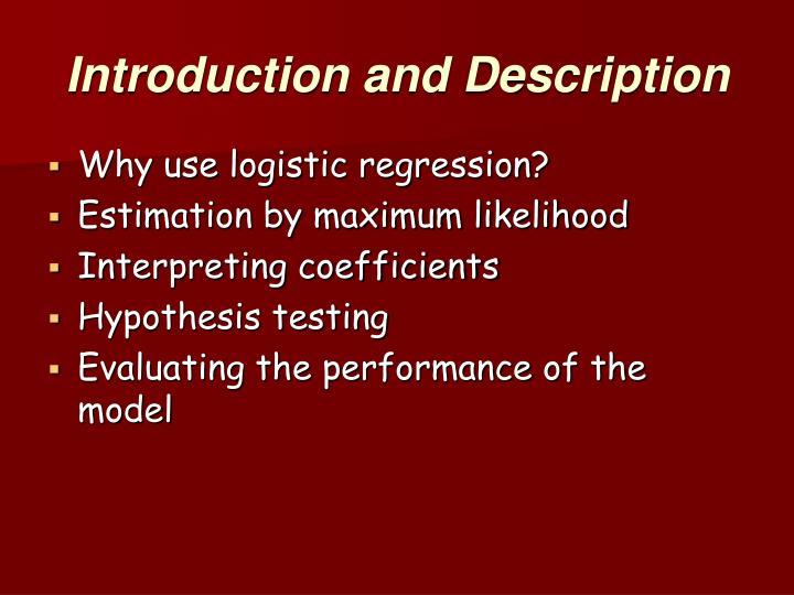 Introduction and Description
