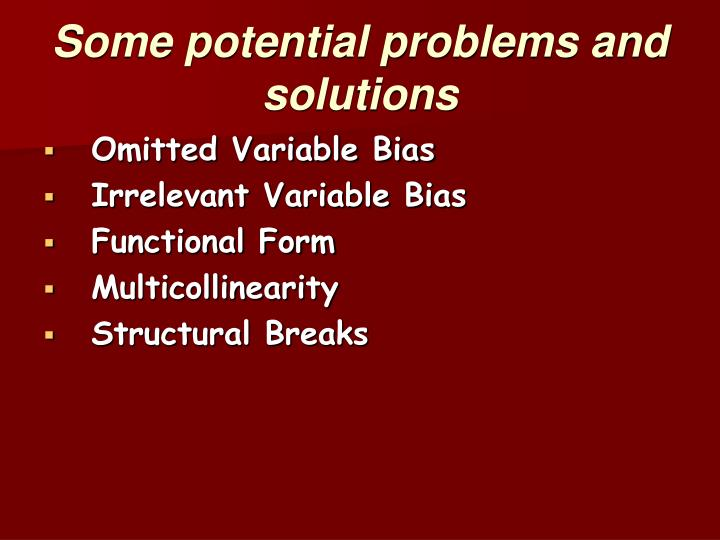 Some potential problems and solutions