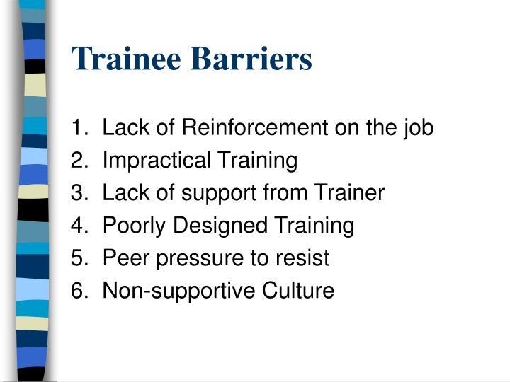 Trainee Barriers
