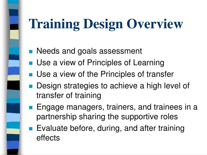Training Design Overview