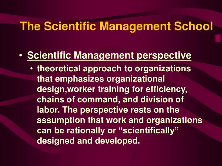 The Scientific Management School