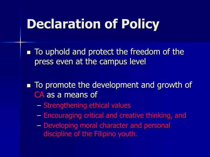 Declaration of policy