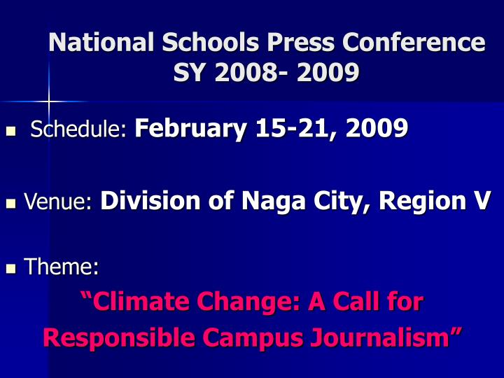 National Schools Press Conference