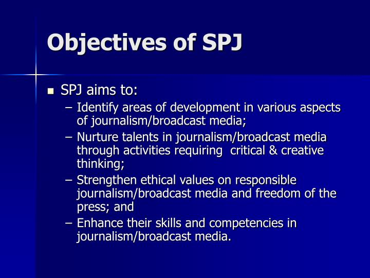 Objectives of SPJ