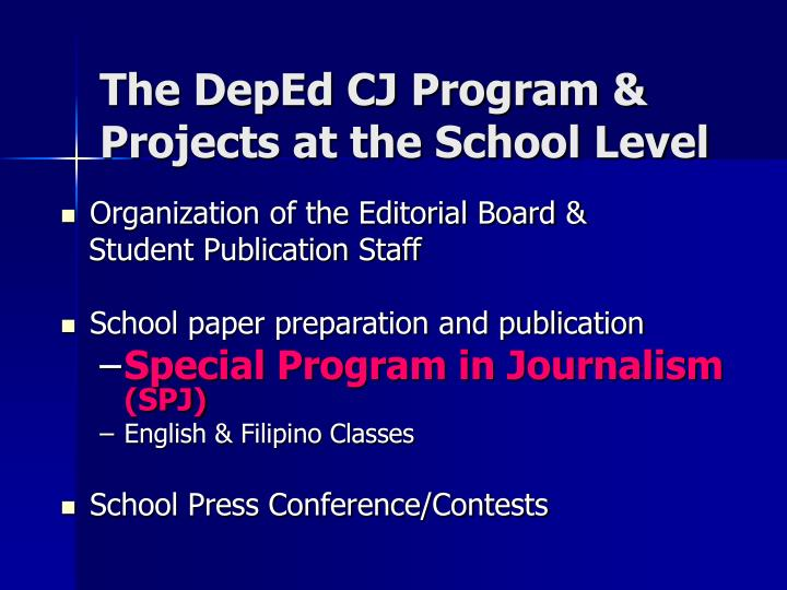 The DepEd CJ Program & Projects at the School Level