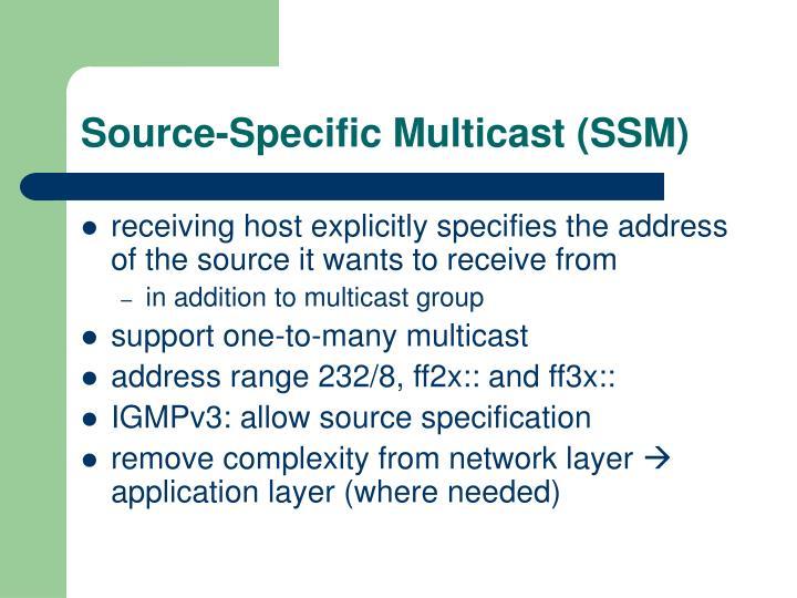 Source-Specific Multicast (SSM)