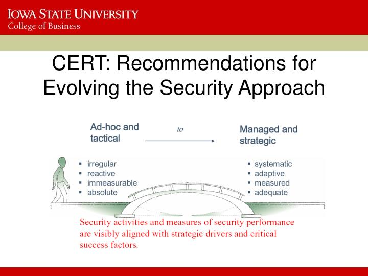 CERT: Recommendations for Evolving the Security Approach