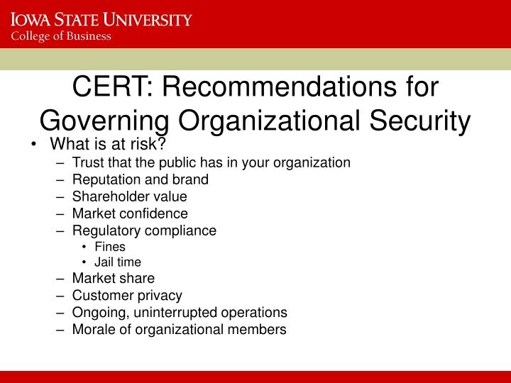 CERT: Recommendations for Governing Organizational Security
