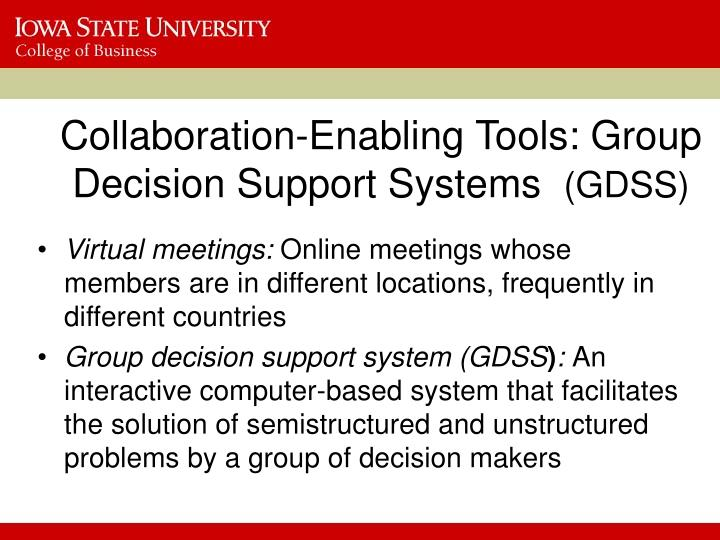Collaboration-Enabling Tools: Group Decision Support Systems