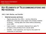 k ey e lements of t elecommunications and n etworking1