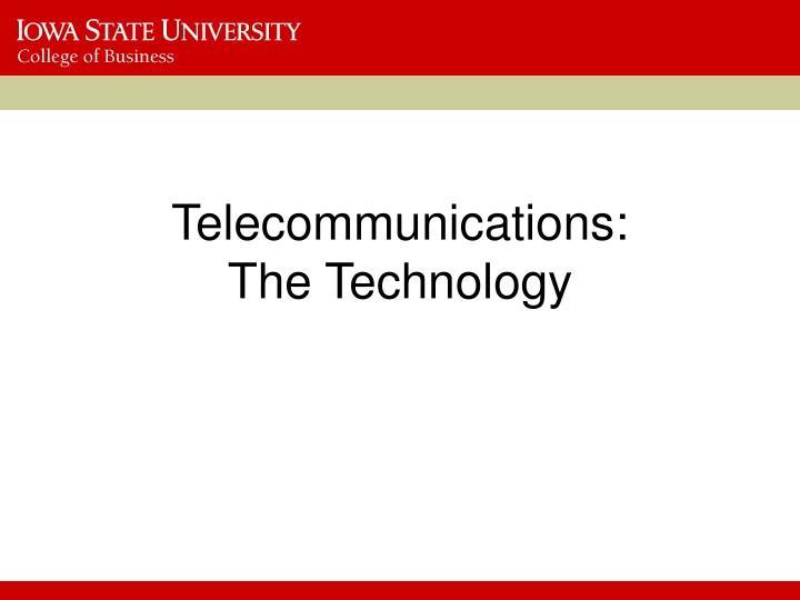 Telecommunications:
