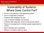 vulnerability of systems where does control fail