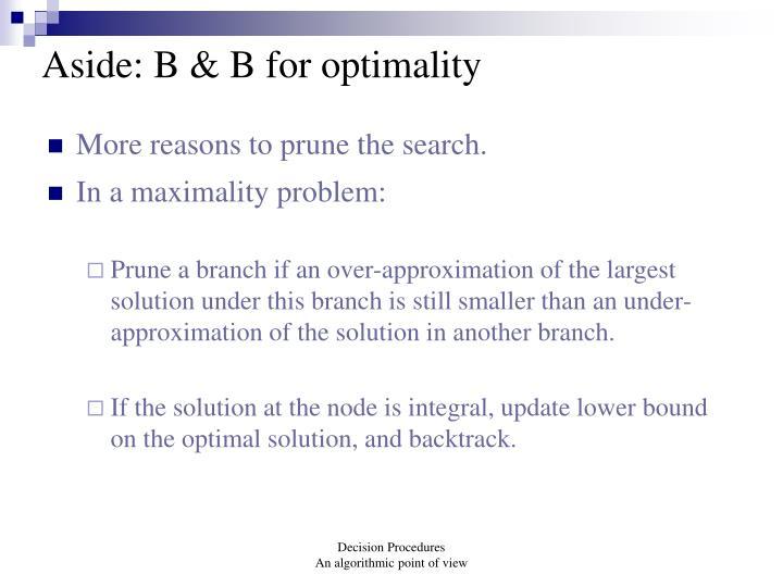 Aside: B & B for optimality