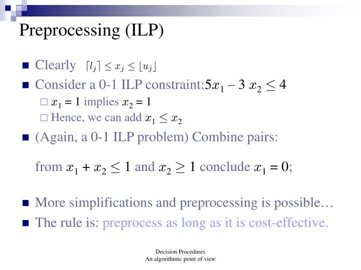 Preprocessing (ILP)