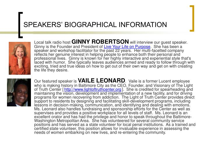 SPEAKERS' BIOGRAPHICAL INFORMATION
