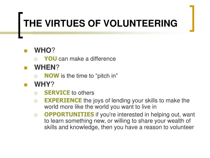 The virtues of volunteering1