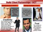 build client partnerships act
