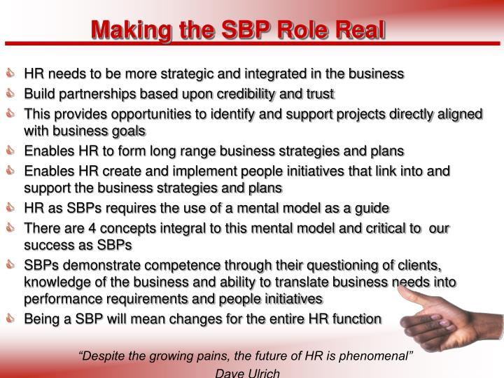 Making the SBP Role Real