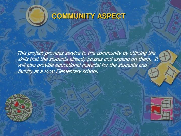 COMMUNITY ASPECT