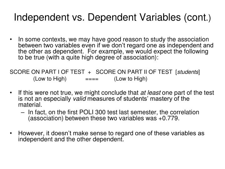 Independent vs. Dependent Variables (cont
