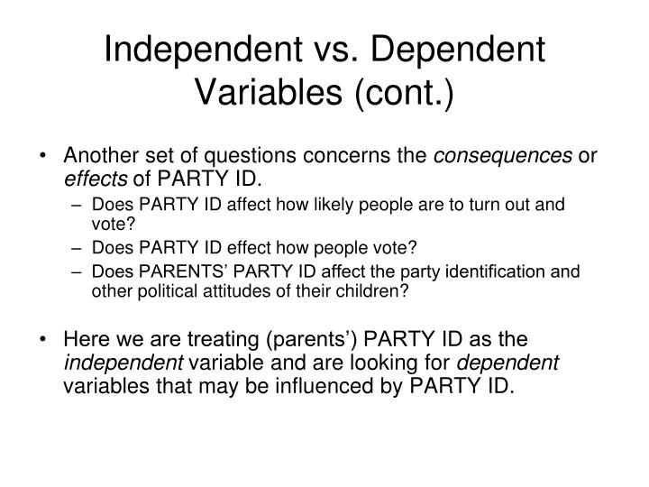Independent vs. Dependent Variables (cont.)