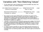 variables with non matching values