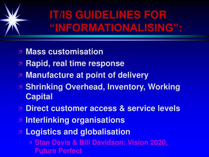 """IT/IS GUIDELINES FOR """"INFORMATIONALISING"""":"""