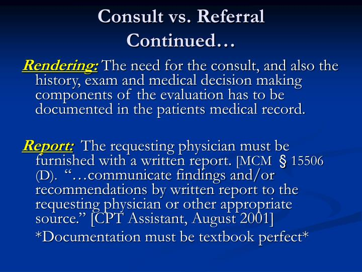 Consult vs. Referral