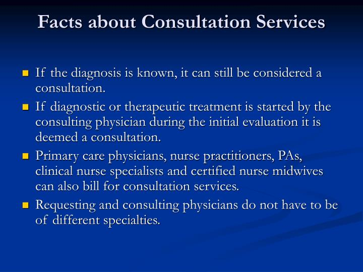 Facts about Consultation Services