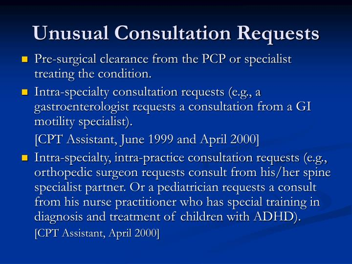 Unusual Consultation Requests